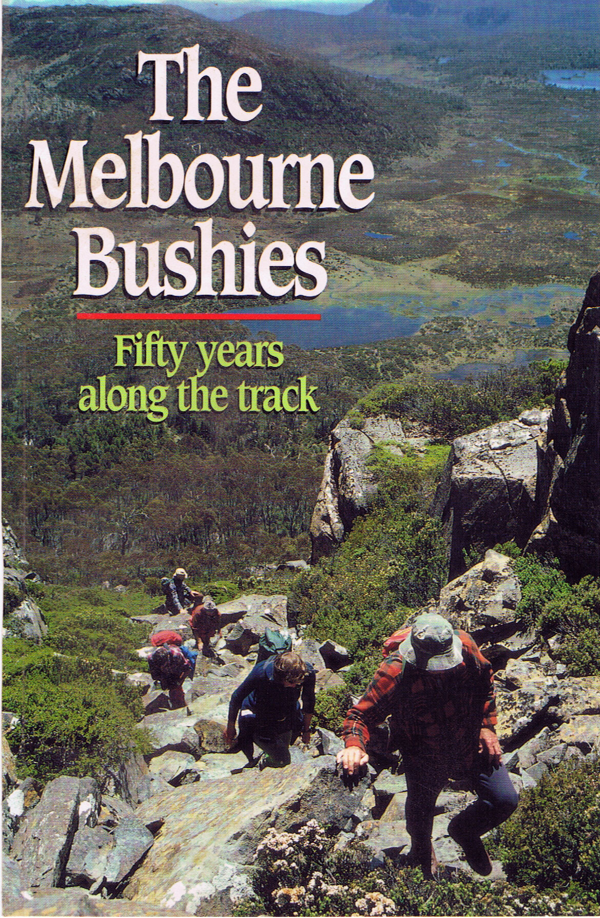 "Book: ""Melbourne Bushies - Fifty years along the track (1940-90)"""